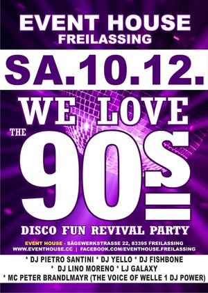 DISCO Fun Revival Party-WE LOVE THE 90's