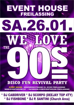 WE LOVE THE 90's DISCO Fun Revival Party